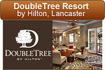 DoubleTree Resort by Hilton - Lancaster