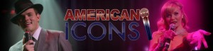 American Icons at American Music Theatre