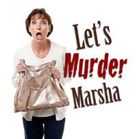 Rainbow Dinner Theatre - Let's Murder Marsha