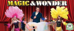 Magic & Wonder Show