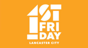 Lancaster First Friday - Lancaster, PA