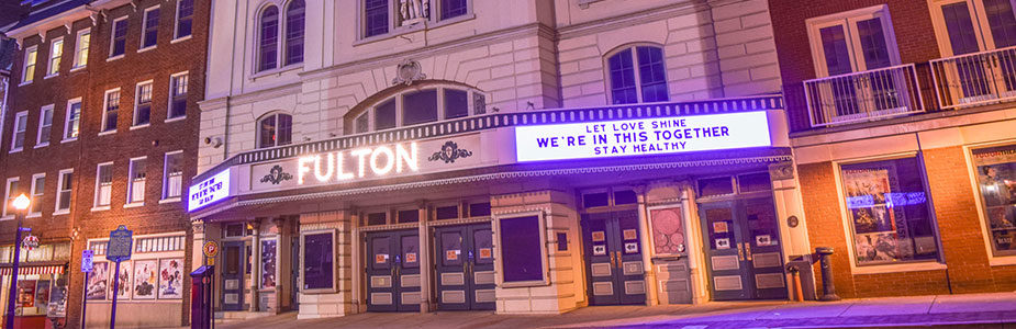 Lancaster's Fulton Theatre during Coronavirus