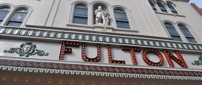 Things to do in Lancaster, PA for Young Adults - Fulton Theatre